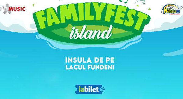 FamilyFest Island – o nouă locație de evenimente