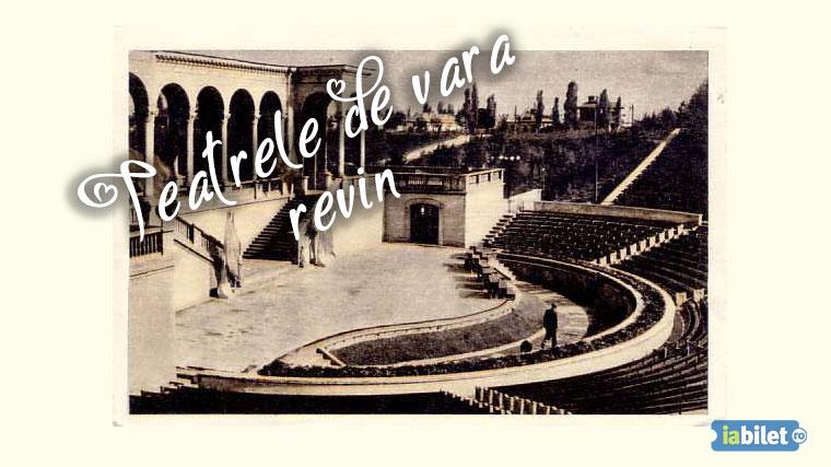 Teatrele de Vară își deschid porțile